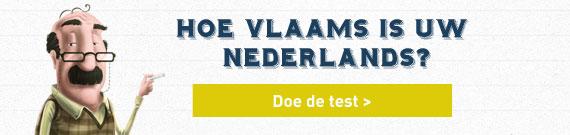 Hoe Vlaams is uw Nederlands?